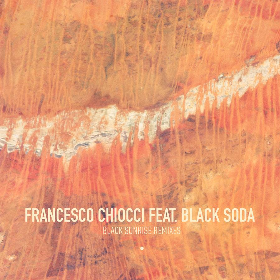 Francesco Chiocci Feat. Black Soda – Black Sunrise (Musumeci Remix)( Connaisseur Recordings)