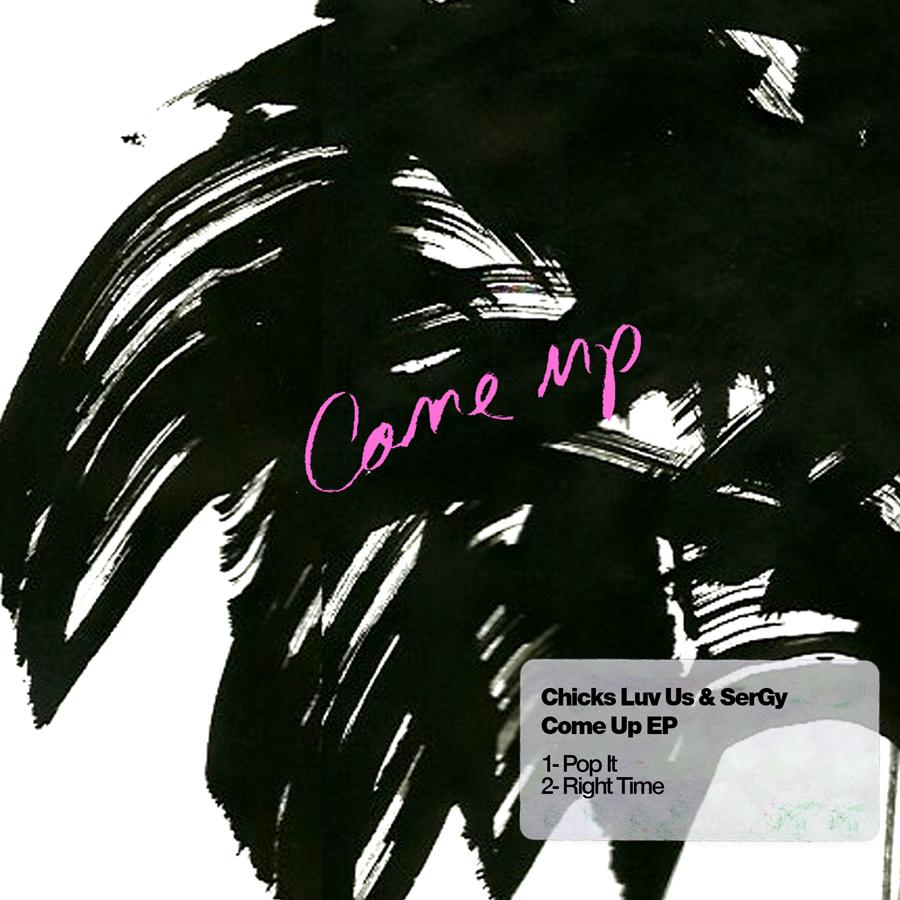 Chicks Luv Us Feat. SerGY – Pop It (CUFF)