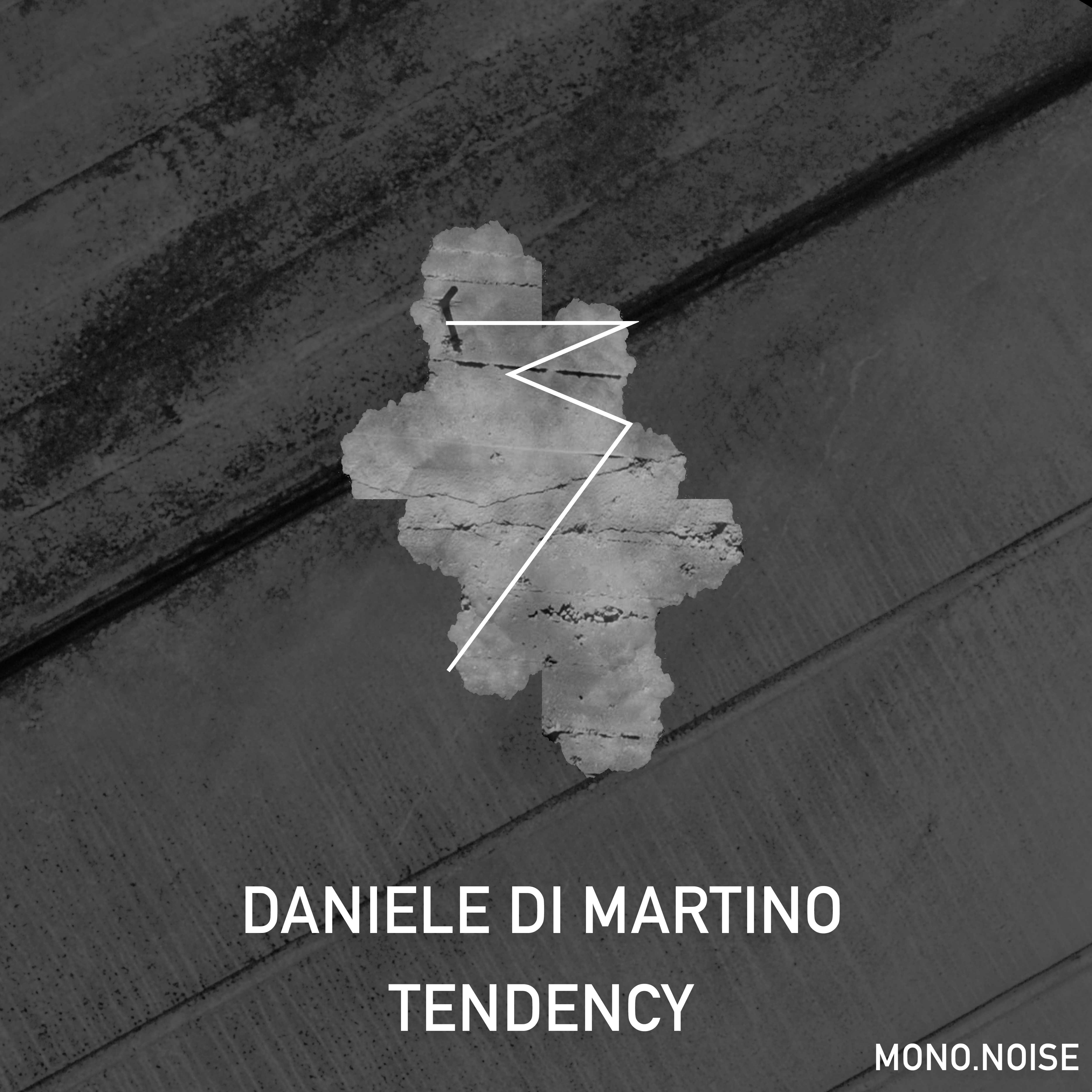 Daniele Di Martino – Tendency (MUUI Remix)(MONO.NOISE)