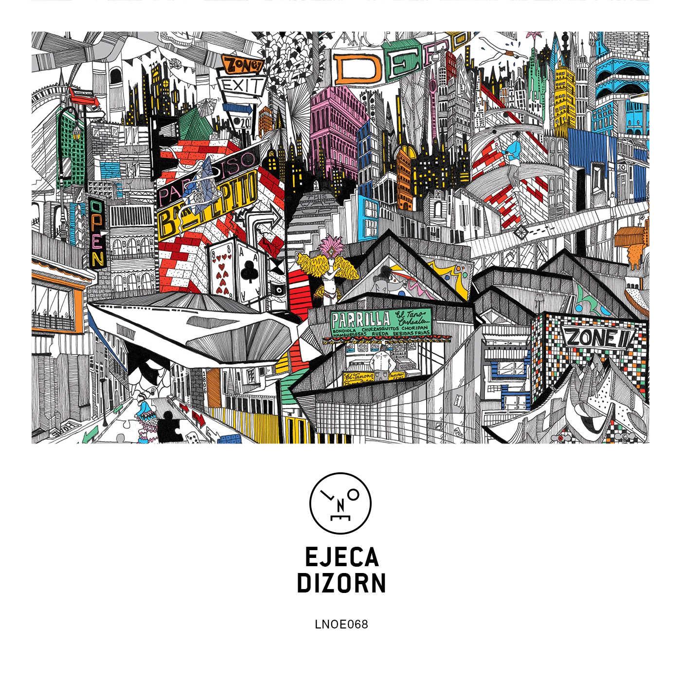 Ejeca – Dizorn (Last Night On Earth)